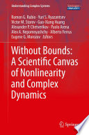 Without Bounds  A Scientific Canvas of Nonlinearity and Complex Dynamics
