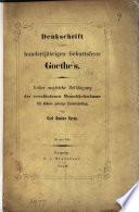 Denkschrift zum 100jährigen Geburtstagsfeste Goethe's. Über ungleiche Befähigung der verschiedenen Menschheitstämme für höhere geistige Entwicklung. Von