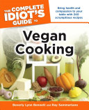 The Complete Idiot S Guide To Vegan Cooking
