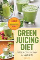 Green Juicing Diet