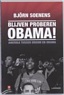 Blijven proberen Obama!