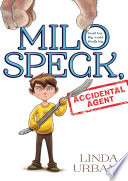Milo Speck  Accidental Agent