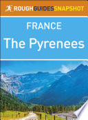The Rough Guide Snapshot France  The Pyrenees