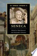 The Cambridge Companion To Seneca book