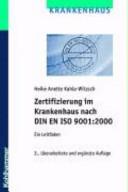 Zertifizierung im Krankenhaus nach DIN EN ISO 9001:2000
