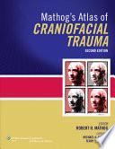 Mathog s Atlas of Craniofacial Trauma