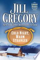 Cold Night  Warm Stranger