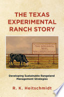The Texas Experimental Ranch Story