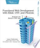 Functional Web Development With Elixir Otp And Phoenix