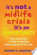 It S Not A Midlife Crisis It S An Opportunity