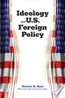 Ideology and U  S  Foreign Policy