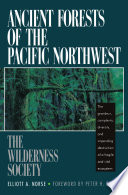 Ancient Forests of the Pacific Northwest Book PDF