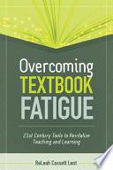 Overcoming Textbook Fatigue