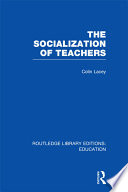 The Socialization of Teachers  RLE Edu N