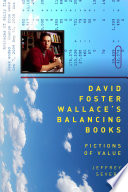 David Foster Wallace s Balancing Books