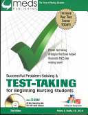 Successful Problem Solving and Test Taking for Beginning Nursing Students
