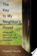 The Key to My Neighbor s House
