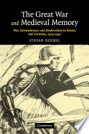 The Great War and Medieval Memory