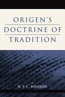 Origen s Doctrine of Tradition