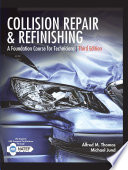 Collision Repair and Refinishing  A Foundation Course for Technicians