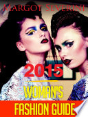 2015 Woman Fashion Guide