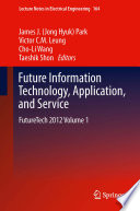 Future Information Technology  Application  and Service
