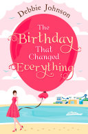 The Birthday That Changed Everything  Perfect summer holiday reading
