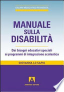 Manuale sulla disabilit    Dai bisogni educativi speciali ai programmi di integrazione scolastica