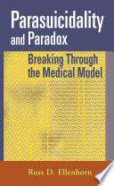 Parasuicidality And Paradox