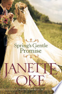 Spring s Gentle Promise  Seasons of the Heart Book  4