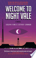 Welcome to Night Vale: A Novel by Joseph Fink