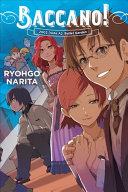 Baccano!, Vol. 12 (light Novel) : very belated honeymoon-and for some reason, czes has...