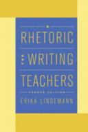 A Rhetoric for Writing Teachers
