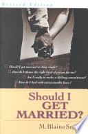Ebook Should I Get Married? Epub M. Blaine Smith Apps Read Mobile