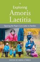 Exploring Amoris Laetitia