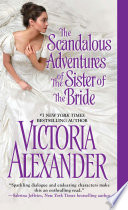 The Scandalous Adventures of the Sister of the Bride