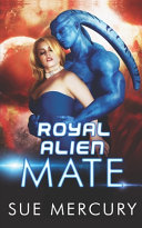 Royal Alien Mate