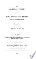 THE SESSIONAL PAPERS OF THE HOUSE OF LORDS, PRESENTED BY ROYAL COMMAND, OF THE Session