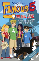 Famous 5 on the Case  Case File 4  The Case of the Sticks and Their Tricks Max Are The Children Of The Four Kids