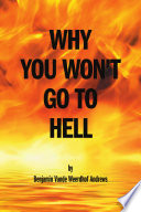 Why You Won T Go To Hell