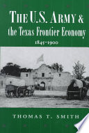 The US Army and the Texas Frontier Economy