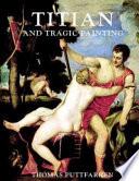 Titian   Tragic Painting