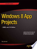 Windows 8 App Projects   XAML and C  Edition
