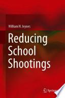 Reducing School Shootings