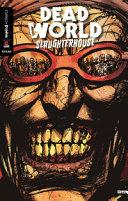 Deadworld Slaughterhouse