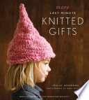 More Last Minute Knitted Gifts