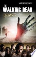 The Walking Dead décrypté