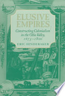 Elusive Empires The Origins Progress And Effects Of