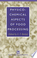 Physico Chemical Aspects of Food Processing