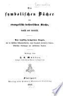 Die symbolischen Bücher der evangelisch-lutherischen Kirche